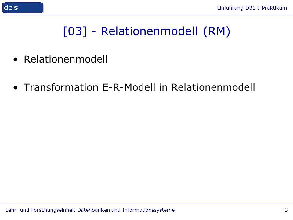 [03] - Relationenmodell (RM)
